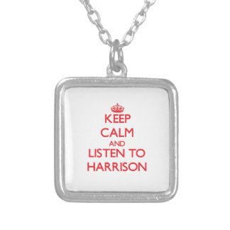 Keep calm and Listen to Harrison Custom Necklace