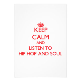 Keep calm and listen to HIP HOP AND SOUL Cards