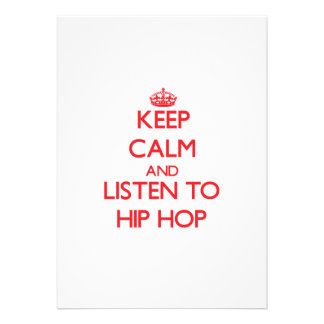 Keep calm and listen to HIP HOP Invitations