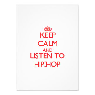 Keep calm and listen to HIP-HOP Invitations