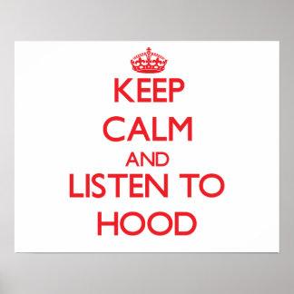 Keep calm and Listen to Hood Print