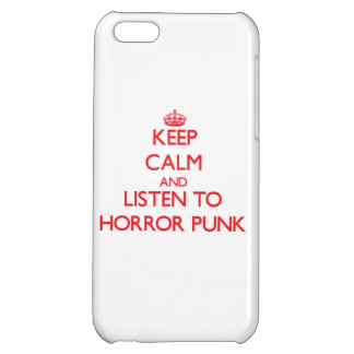 Keep calm and listen to HORROR PUNK iPhone 5C Cases