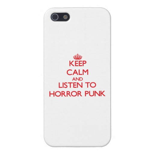 Keep calm and listen to HORROR PUNK iPhone 5/5S Case