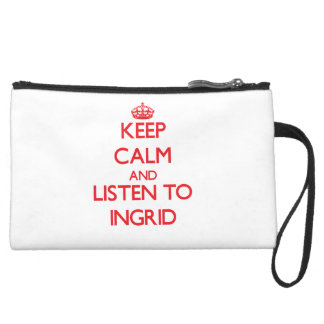 Keep Calm and listen to Ingrid Wristlet Clutch