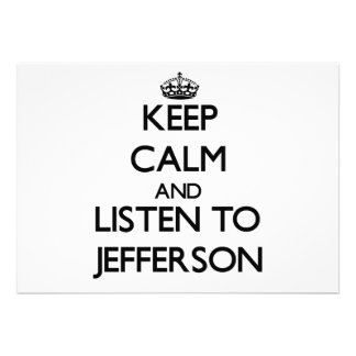 Keep calm and Listen to Jefferson Personalized Invitation