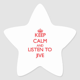 Keep calm and listen to JIVE Stickers