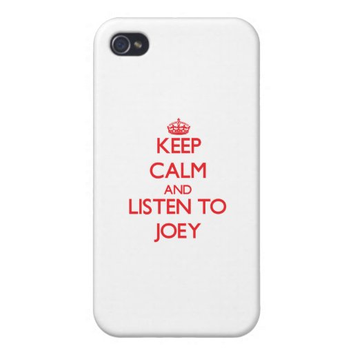 Keep Calm and Listen to Joey iPhone 4 Cover