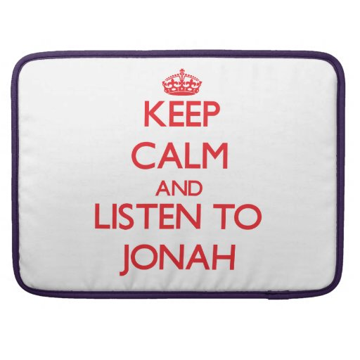 Keep Calm and Listen to Jonah Sleeves For MacBooks
