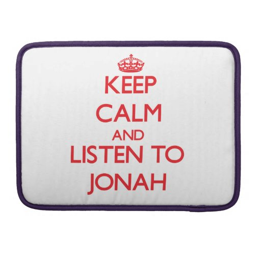 Keep Calm and Listen to Jonah Sleeves For MacBook Pro