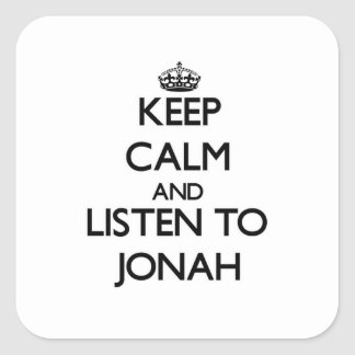 Keep Calm and Listen to Jonah Square Stickers