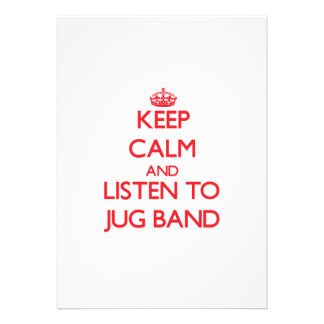 Keep calm and listen to JUG BAND Invite