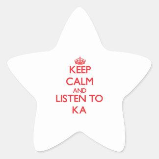 Keep calm and listen to KA Stickers