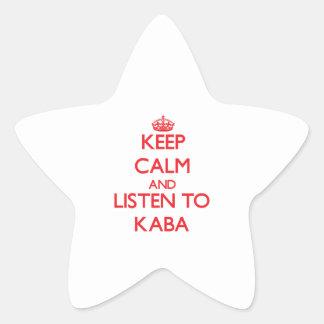 Keep calm and listen to KABA Sticker