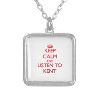 Keep calm and Listen to Kent Necklaces