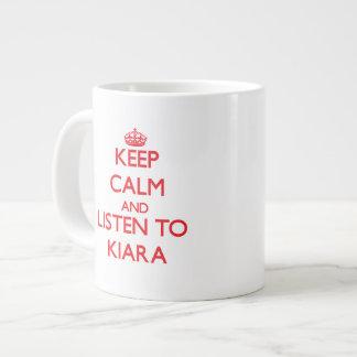 Keep Calm and listen to Kiara Jumbo Mug