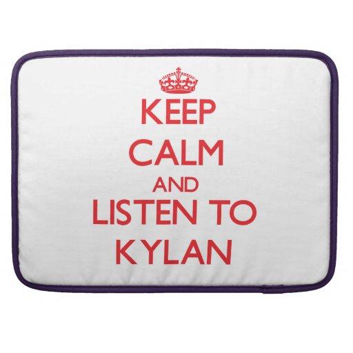 Keep Calm and Listen to Kylan MacBook Pro Sleeve