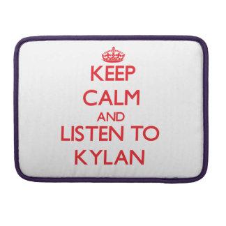 Keep Calm and Listen to Kylan MacBook Pro Sleeves