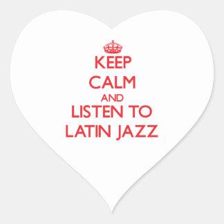 Keep calm and listen to LATIN JAZZ Sticker