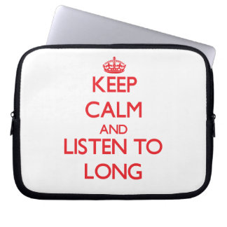 Keep calm and Listen to Long Laptop Computer Sleeve