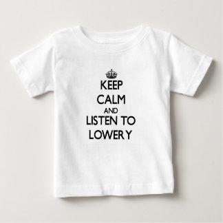 Keep calm and Listen to Lowery Tee Shirts