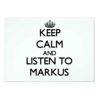 Keep Calm and Listen to Markus Cards