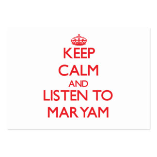 Keep Calm and listen to Maryam Business Card