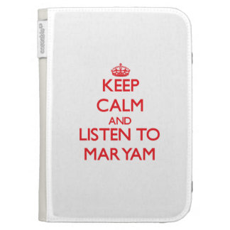 Keep Calm and listen to Maryam Kindle Cases