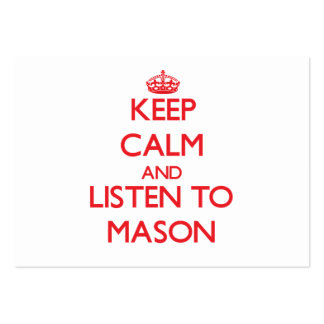 Keep calm and Listen to Mason Business Card Templates