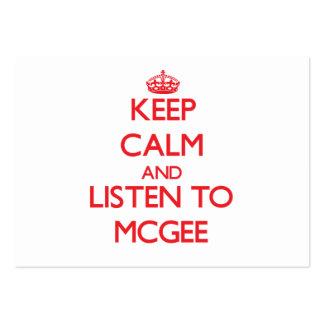 Keep calm and Listen to Mcgee Business Card