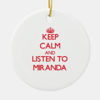 Keep Calm and listen to Miranda Round Ceramic Decoration