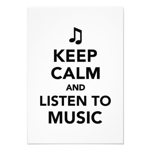 Keep calm and listen to music custom announcements