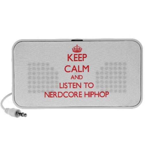 Keep calm and listen to NERDCORE HIPHOP Portable Speaker