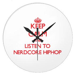 Keep calm and listen to NERDCORE HIPHOP Wallclock