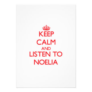 Keep Calm and listen to Noelia Personalized Invite