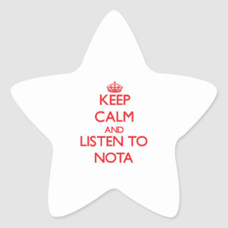 Keep calm and listen to NOTA Stickers