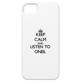 Keep calm and Listen to Oneil iPhone 5 Case
