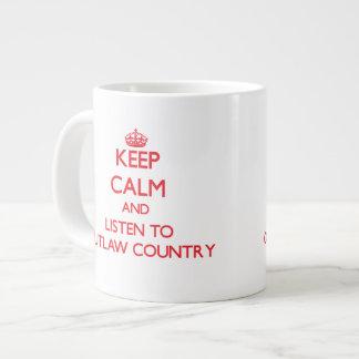 Keep calm and listen to OUTLAW COUNTRY Jumbo Mug