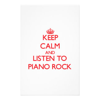 Keep calm and listen to PIANO ROCK Personalized Stationery