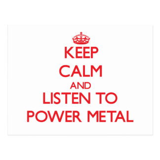 Keep calm and listen to POWER METAL Postcards