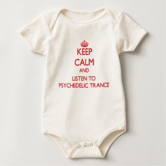 Keep calm and listen to PSYCHEDELIC TRANCE Baby Bodysuit