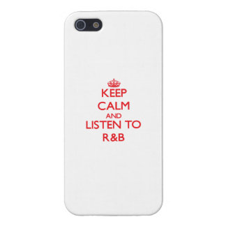 Keep calm and listen to R B iPhone 5/5S Cases