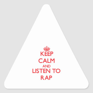 Keep calm and listen to RAP Stickers