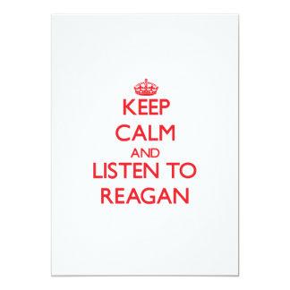 Keep Calm and listen to Reagan 13 Cm X 18 Cm Invitation Card