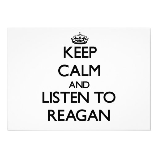 Keep Calm and listen to Reagan Personalized Invite