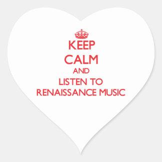 Keep calm and listen to RENAISSANCE MUSIC Sticker