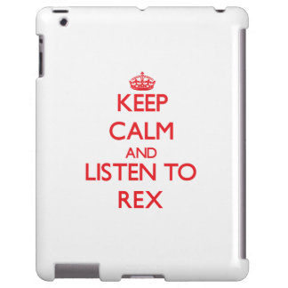 Keep Calm and Listen to Rex