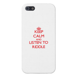 Keep calm and Listen to Riddle iPhone 5/5S Cover