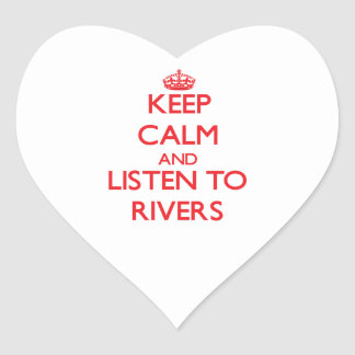 Keep calm and Listen to Rivers Sticker