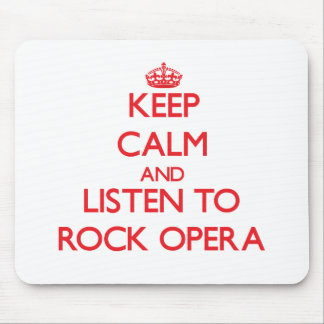 Keep calm and listen to ROCK OPERA Mouse Pad
