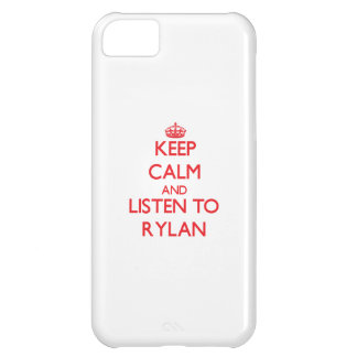 Keep Calm and Listen to Rylan Case For iPhone 5C